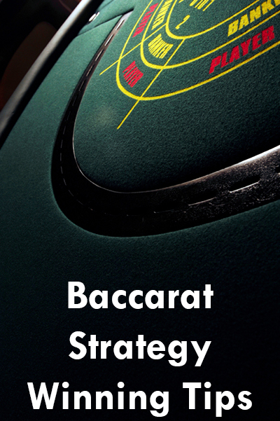 Baccarat Strategy Winning Tips