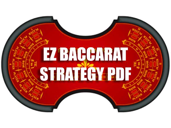 Best EZ Baccarat Strategy